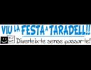Comença la campanya ''Viu la Festa a Taradell!! Diverteix-te sense passar-te!''
