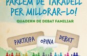 L'Ajuntament enceta un procés de participació a través del 'Quadern de debat familiar'