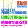 Inscripcions obertes pels cursos d'estiu de formació d'educadors en el lleure infantil i juvenil
