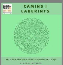 Nou Laboratori de Lectura: Camins i laberints