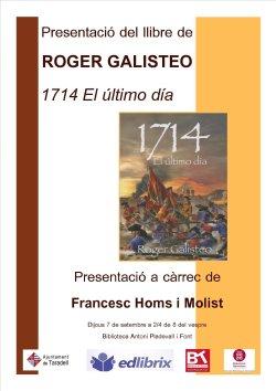 Francesc Homs presentarà '1714.El último día' de Roger Galisteo