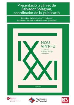 Presentació del tercer volum de la col·lecció 'Nou vint-i-u. Taradell història, imatges i memòria'