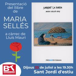 Presentació del llibre 'Sargint la xarxa' de Maria Sellés