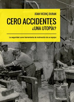 Joan Vicenç Duran presentarà a la Biblioteca el llibre 'Cero accidentes: ¿Una utopia?'