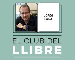 Jordi Lara participarà dissabte a El Club del Llibre a Vic