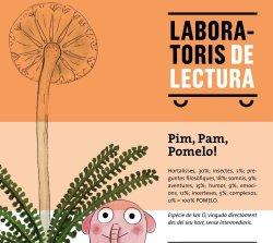 'Pim, Pam, Pomelo!', nou Laboratori de lectura a la Biblioteca de Taradell