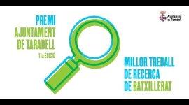 Convocatòria del Premi Ajuntament de Taradell al millor treball de recerca de Batxillerat