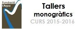 Tallers monogràfics curs 2015 - 2016