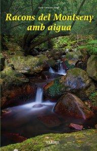 Presentació del llibre 'Racons del Montseny amb aigua' d'Òscar Farrerons