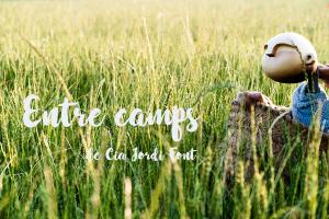 Capítol 4: 'Entre camps' amb Jordi Font <br><strong>ACTIVITAT VIRTUAL</strong>