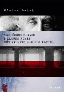 Club de Lectura: 'Neu, óssos blancs i alguns homes més valents que els altres' de Mònica Batet