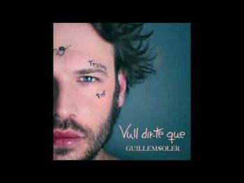 Guillem Soler - 'Vull dir-te que'