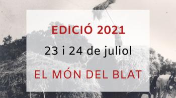 Jornades de Patrimoni 2021 / El món del blat
