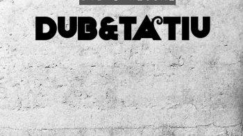 Dub&Tatiu