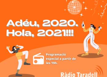 Programació especial de Ràdio Taradell per acomiadar el 2020 i donar la benvinguda al 2021