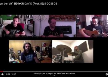 VÍDEO. Els Gossos versionen una cançó magnífica de David Orra: ''M'enfilo ben, ben alt''