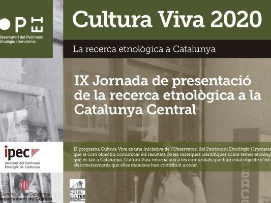 Cultura Viva 2020. IX Jornada de recerca etnològica a la Catalunya Central