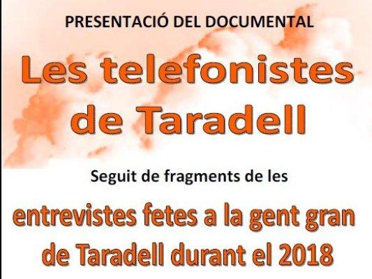 El Grup de Recerca Local de Taradell presentarà el documental 'Les telefonistes de Taradell'