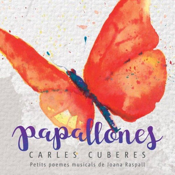 'Papallones', poemes musicats de Joana Raspall
