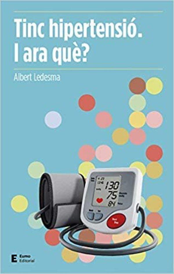 Presentació del llibre d'Albert Ledesma 'Tinc hipertensió, i què?'
