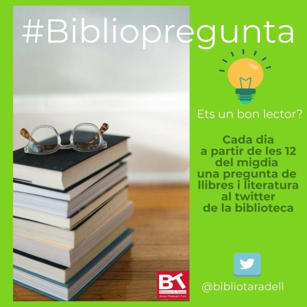 Participa a la Bibliopregunta, un qüestionari per posar a prova els teus coneixements sobre llibres