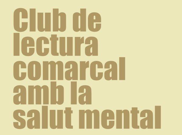 El Club de Lectura de Salut Mental serà en format virtual