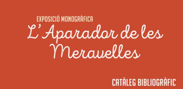 Exposició 'L'aparador de les meravelles' a la Biblioteca