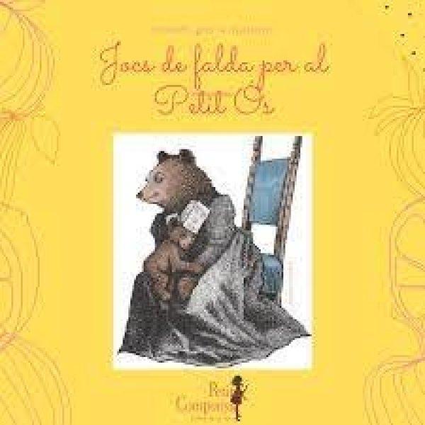 Petits Lectors: 'Jocs de falda per al Petit Ós' amb Judith Navarro