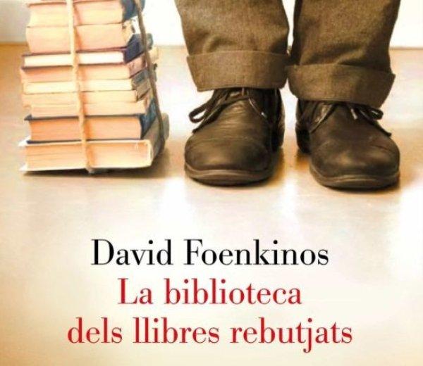 Club de Lectura: 'La Biblioteca dels llibres rebutjats' de David Foenkinos