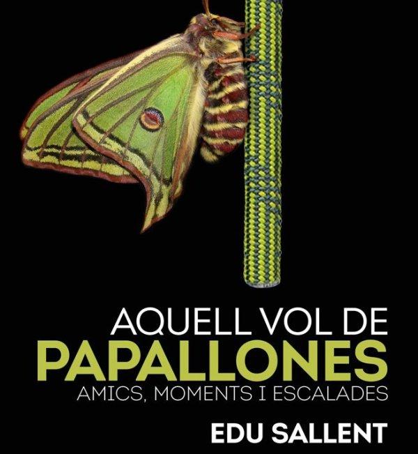 Presentació del llibre 'Aquell vol de papallones' de l'alpinista i escriptor Edu Sallent