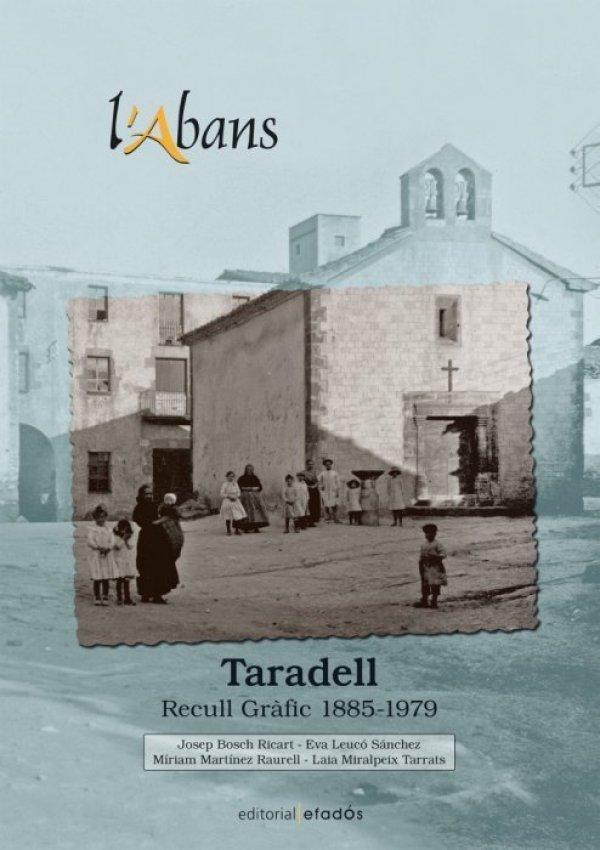 Aquest divendres surt al carrer el primer lliurament d'un col·leccionable sobre Taradell